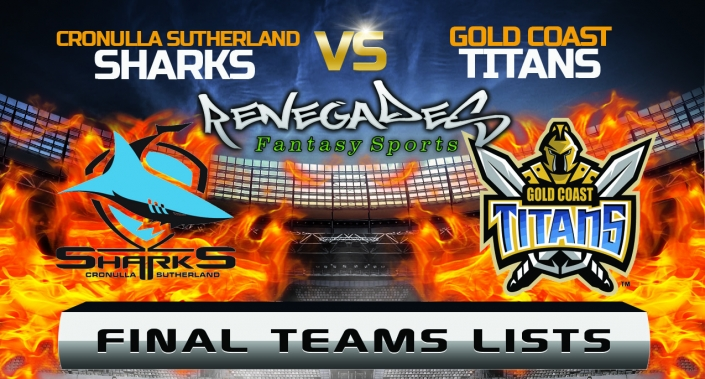 Final Team Lists - Sharks vs Titans